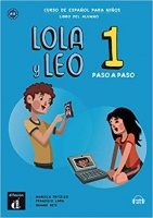 Lola y Leo Paso a paso 1 Libro + MP3 descargable