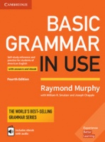 Basic Grammar in Use 4Ed Student's Book with Answers and Interactive eBook: Self-study Reference and Practice for Students of American English