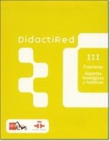 Didactired: Funciones: aspectos fonologicos y foneticos/ Functions: Phonological and Phonetic Aspects (Spanish Edition)