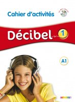 Decibel 1 Cahier + CD mp3