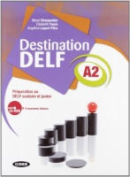 Destination DELF A2: Preparation au DELF scolaire et junior - Livre + CD Audio