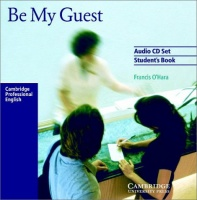 Be My Guest - English for the Hotel Industry Audio CDs (2) / Аудио диск к учебнику