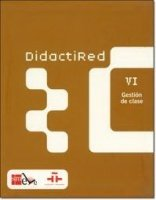 Didactired: Gestion de clase/ Management Class (Spanish Edition)