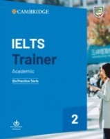 NEW IELTS Trainer 2 Academic Six Practice Tests without Answers with Downloadable Audio