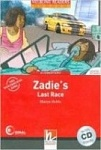 Zadie's Last Race + CD (Level 3) by Martyn Hobbs